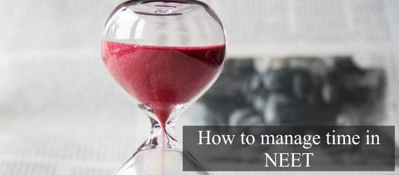 How to manage time in NEET