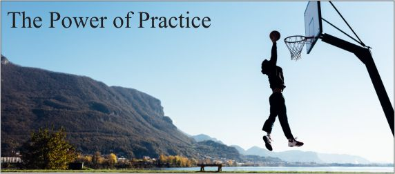 The Power of Practice