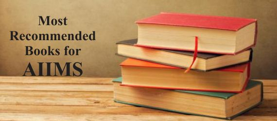 Most Recommended Books for AIIMS