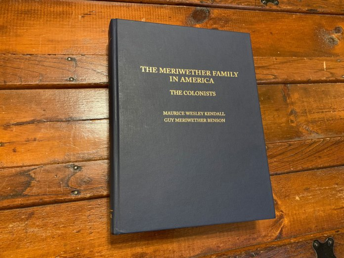 New Book: The Meriwether Family in America, Volume I