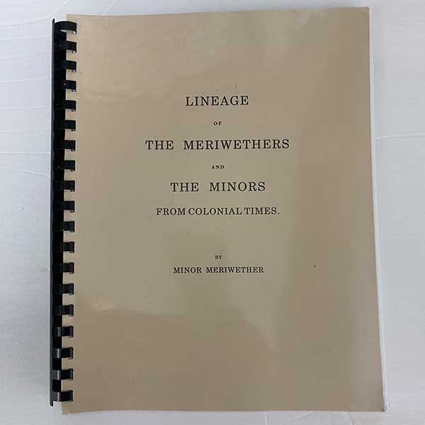 Lineage of the Meriwethers and the Minors from Colonial Times