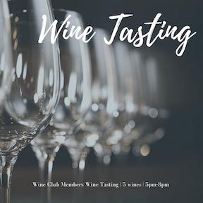 Wine Club Tasting