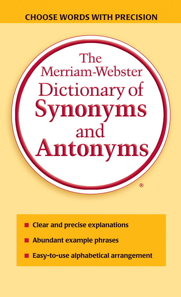 Buy The Merriam Webster Dictionary Of Synonyms And Antonyms