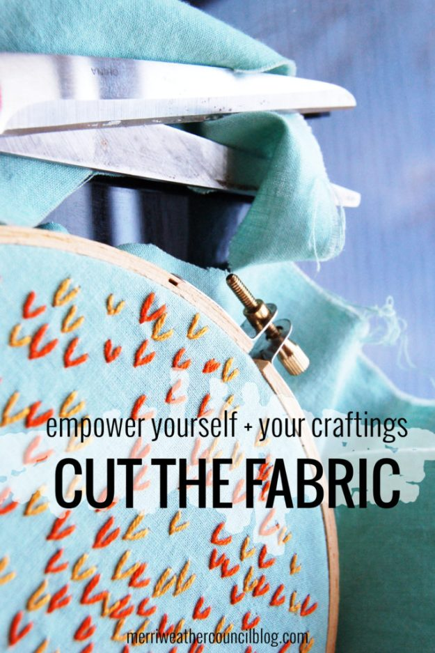 empower yourself + your craftings: cut the fabric | the merriweather council blog