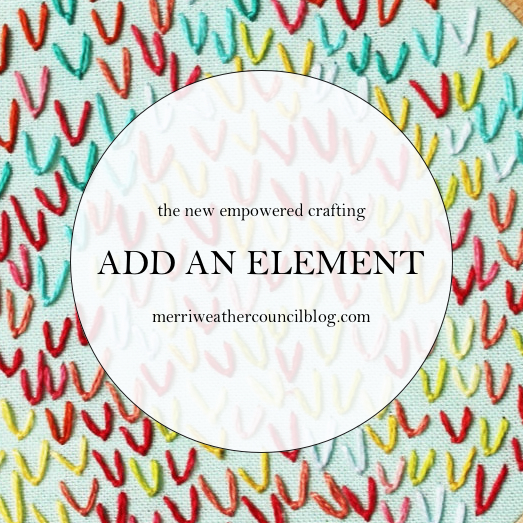 Empowered Crafting - 5 Ways to Make Old Work New Again | The Merriweather Council Blog
