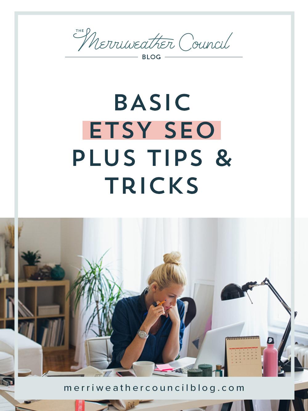 Basic Etsy SEO | the merriweather council blog