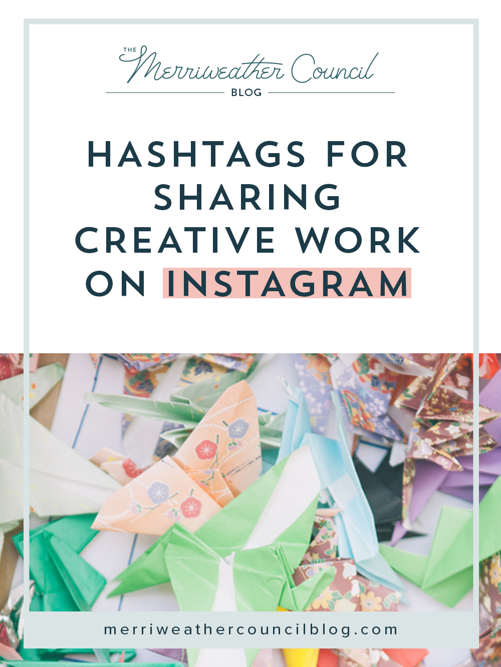six hashtags for sharing creative work on instagram   the merriweather council blog