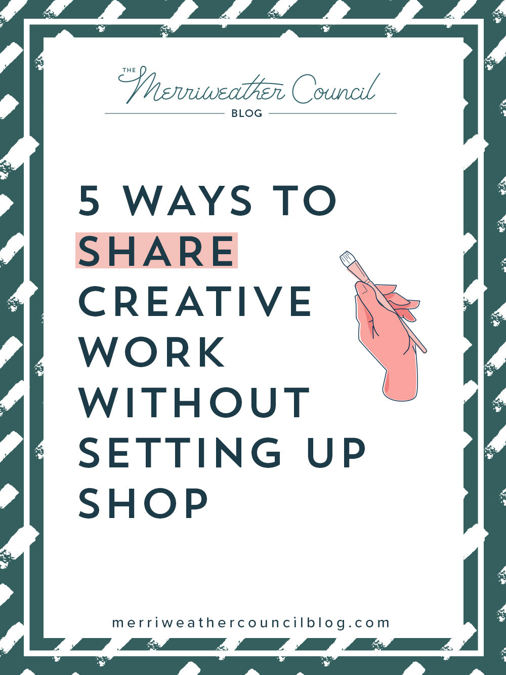 5 ways to share creative work without setting up shop to sell it | the merriweather council Blog
