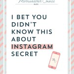 I Bet You Didn't Know This About Instagram Secret