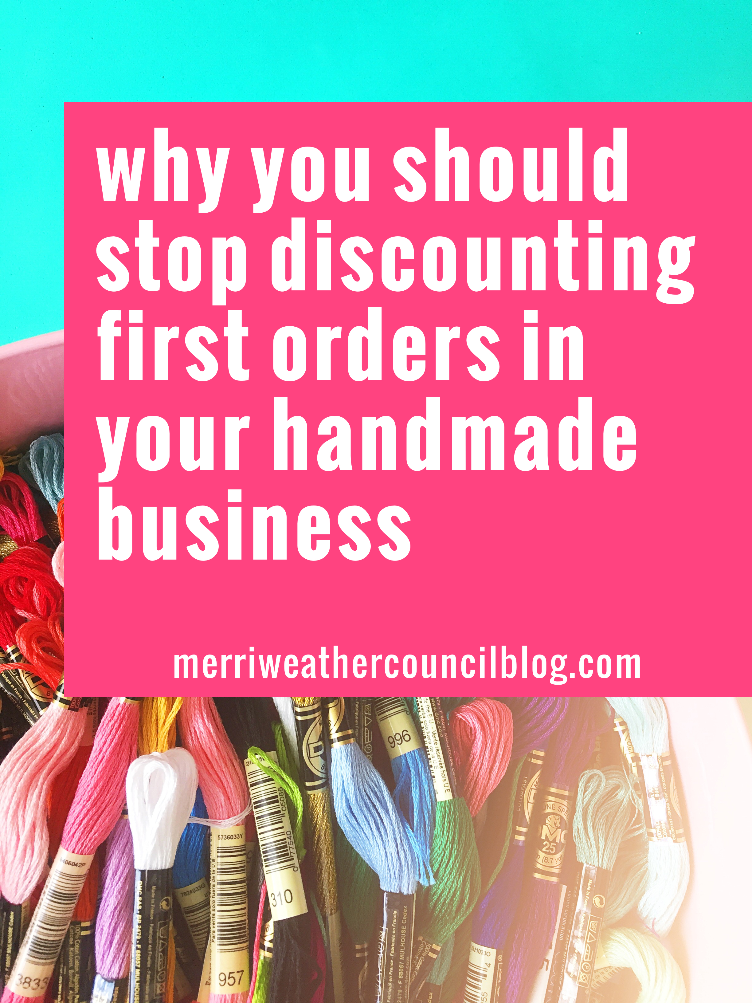 Are you discounting first orders for your craft business? Learn why you should stop discounting first orders with the merriweather council blog. | the merriweather council blog