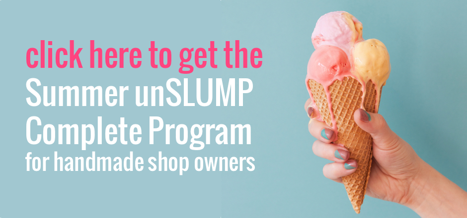 What to do when your Etsy sales are slow during the summer. Click to get the Summer unSLUMP Complete Program for handmade shop owners. | the merriweather council blog