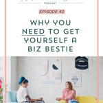 BONUS Episode 3: Why You NEED a Biz Bestie