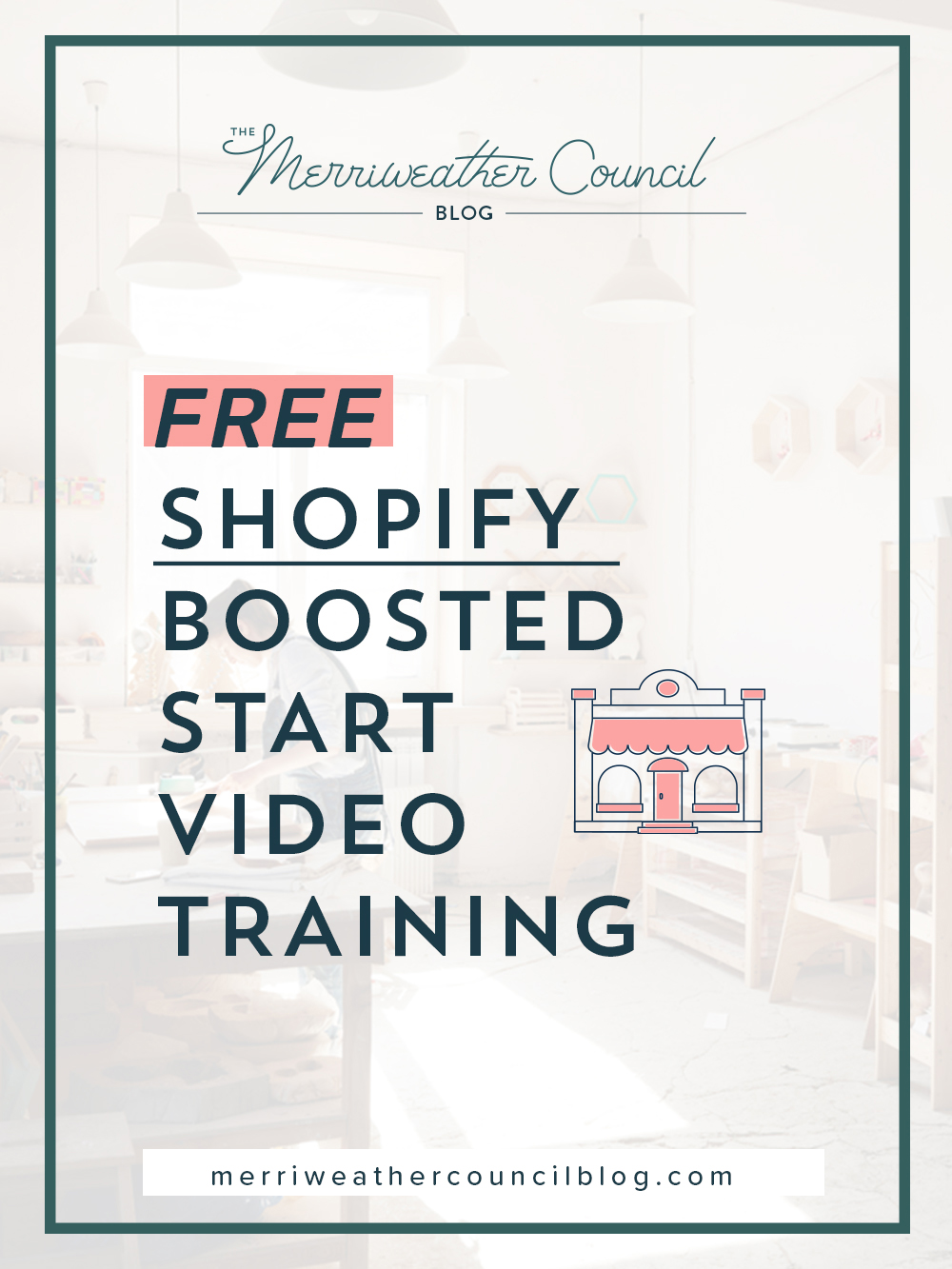 free shopify beginner video training! | The merriweather council blog