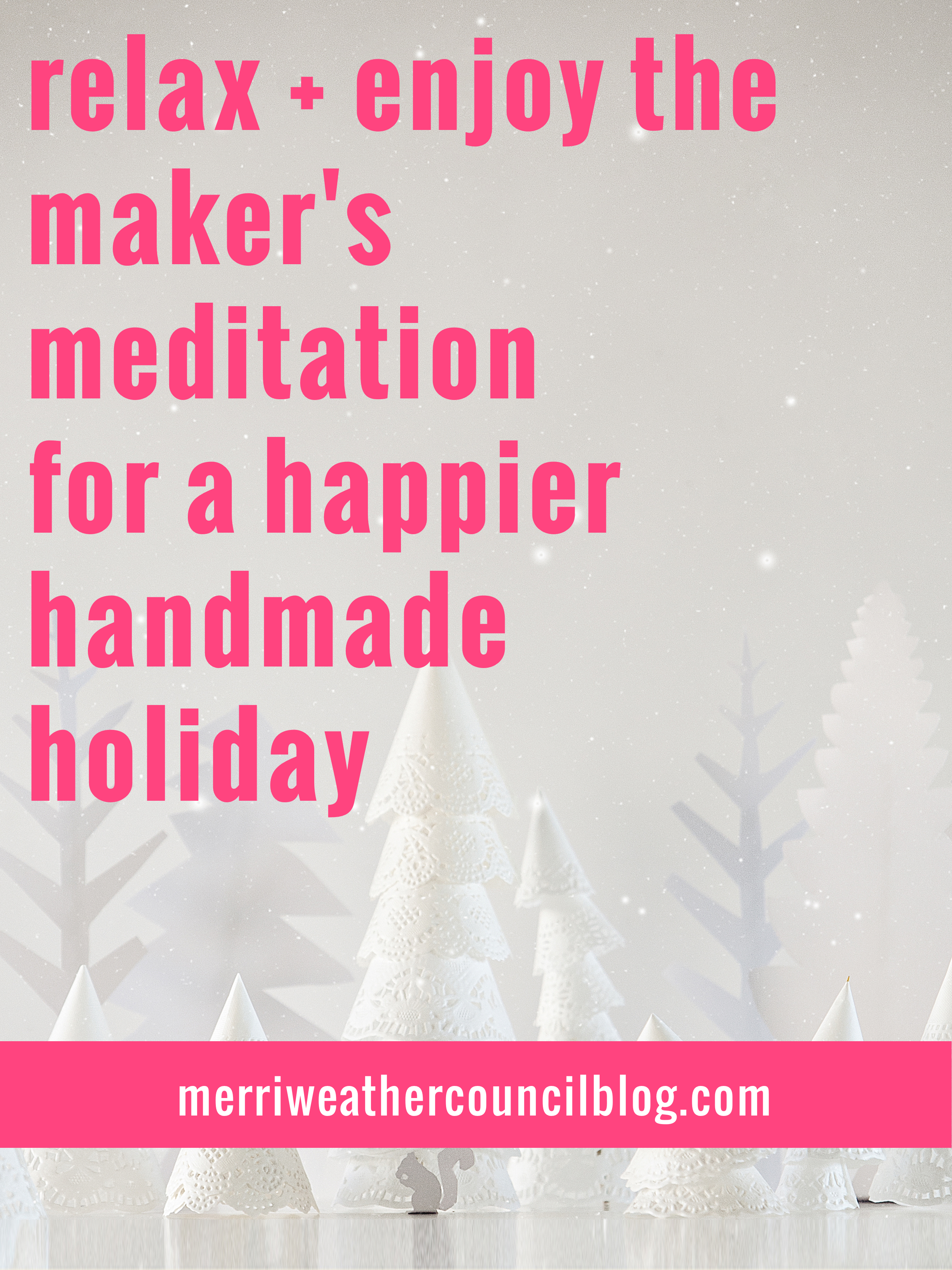 Tune into this meditation podcast episode for 4 minutes of chill this holiday season. Set to some calming piano music, this meditation will instantly soothe your seasonal stresses and maybe even make you laugh! Laughter is its own sort of therapy, right? | the merriweather council blog