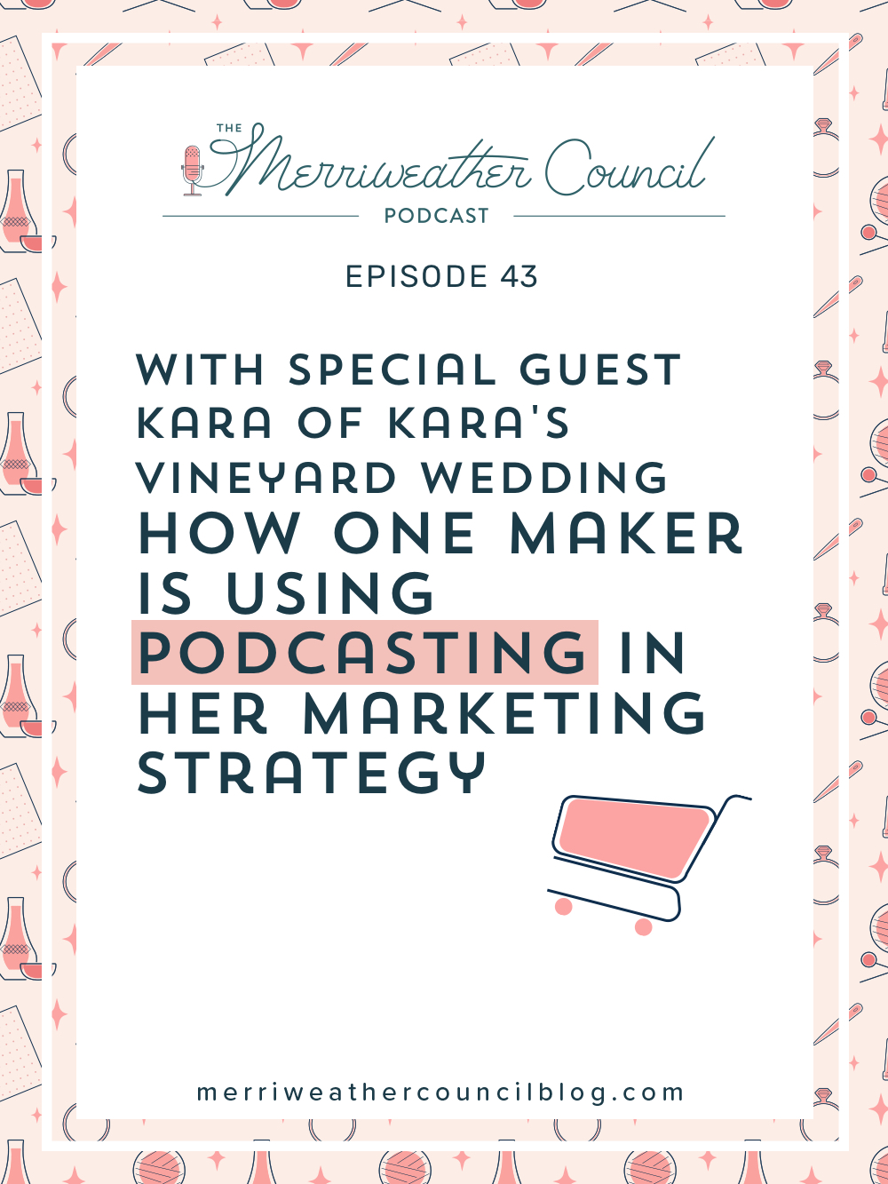 In this episode of The Merriweather Council Podcast, hear from Kara Lamerato about how her podcasting marketing strategy is supporting and advertising her business. | The Merriweather Council