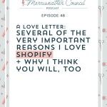 Episode 048: A Love Letter to Shopify