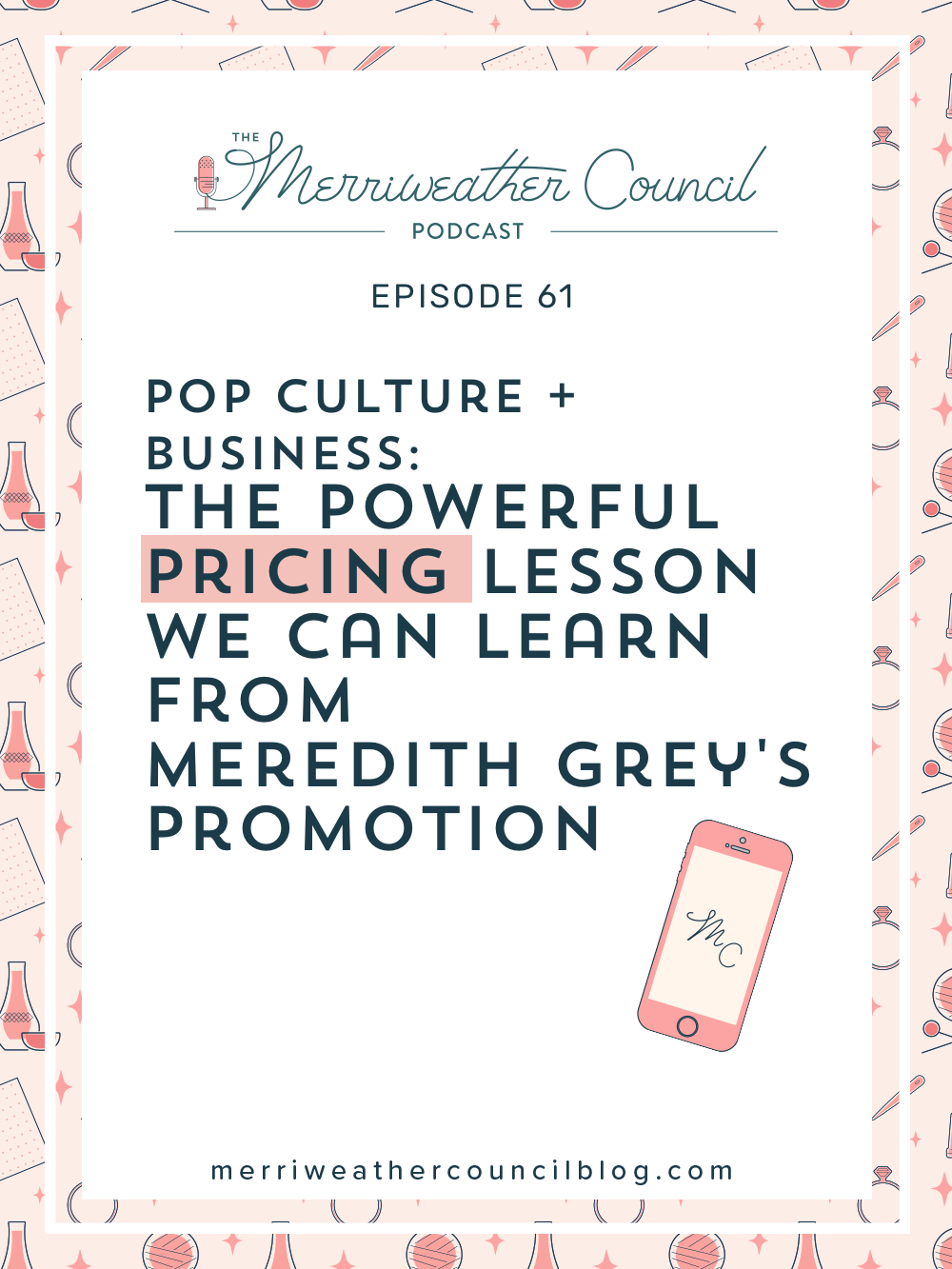 Pricing Lessons from Grey\'s Anatomy | The Merriweather Council Blog