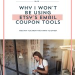 Why I Won't Be Using Etsy's Email Coupon Tools