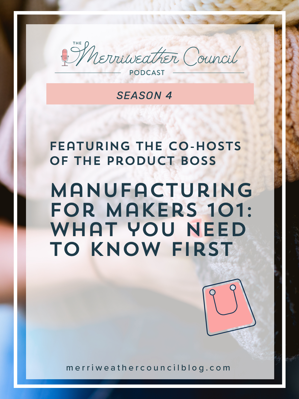 In this episode I chat with Jaqueline & Minna of The Product Boss about manufacturing and the ways handmade business owners can get outsourcing help. | The Merriweather Council Podcast
