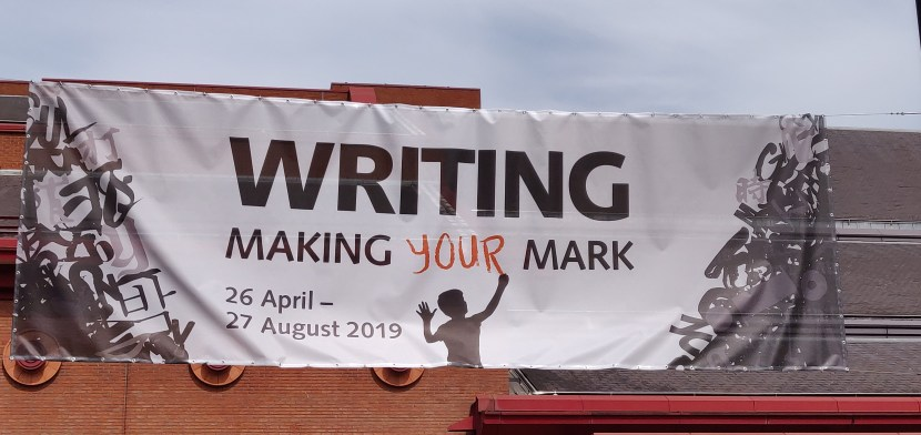 Poster for 'Writing Making Your Mark' exhibition at The British Library