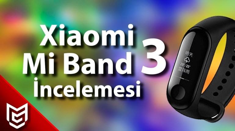 Xiaomi Mi Band 3 İnceleme