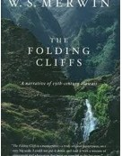 """Poem Of The Week, Excerpt from """"The Folding Cliffs"""""""