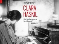 Cea mai cunoscută biografie a celebrei pianiste Clara Haskil, reeditată după 30 de ani, va fi lansată la Sibiu