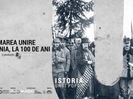 Marea Unire. România, la 100 de ani | DOCUMENTAR