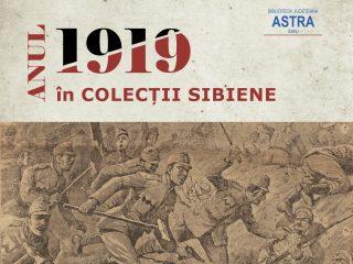 """Expoziția """"Anul 1919 în colecții sibiene"""", la Biblioteca ASTRA"""