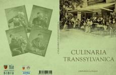 """""""Transilvania culinară"""", o premieră pentru județul Sibiu"""