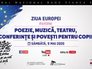 """Teatrul Național """"Radu Stanca"""" Sibiu celebrează Ziua Europei online. 7 spectacole și alte 32 de evenimente programate online, până în data de 17 mai"""