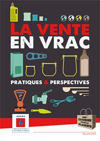 Étude « La vente en vrac - pratiques & perspectives » réalisée avec l'ADEME