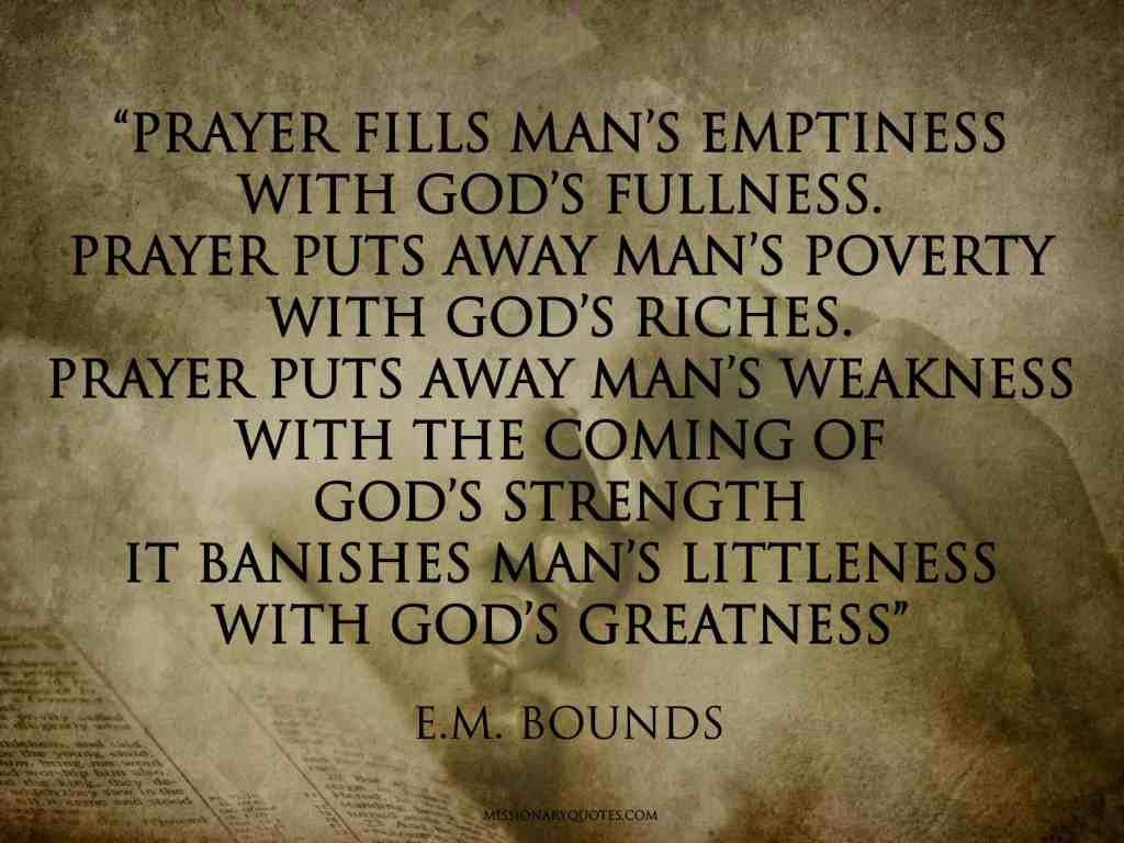 E.M. BOUNDS -Prayer