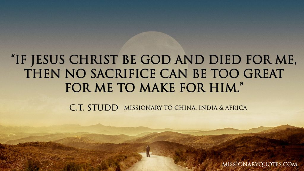 If Jesus Christ be God and died for me CT STUDD