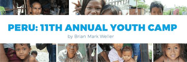 Peru- 11th Annual Youth Camp