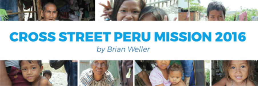 Cross Street Peru Mission 2016 1