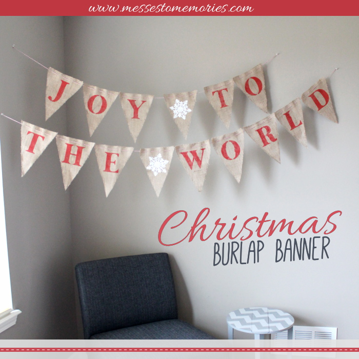 joy to the world christmas burlap banner from messes to memories - Burlap Christmas Banner