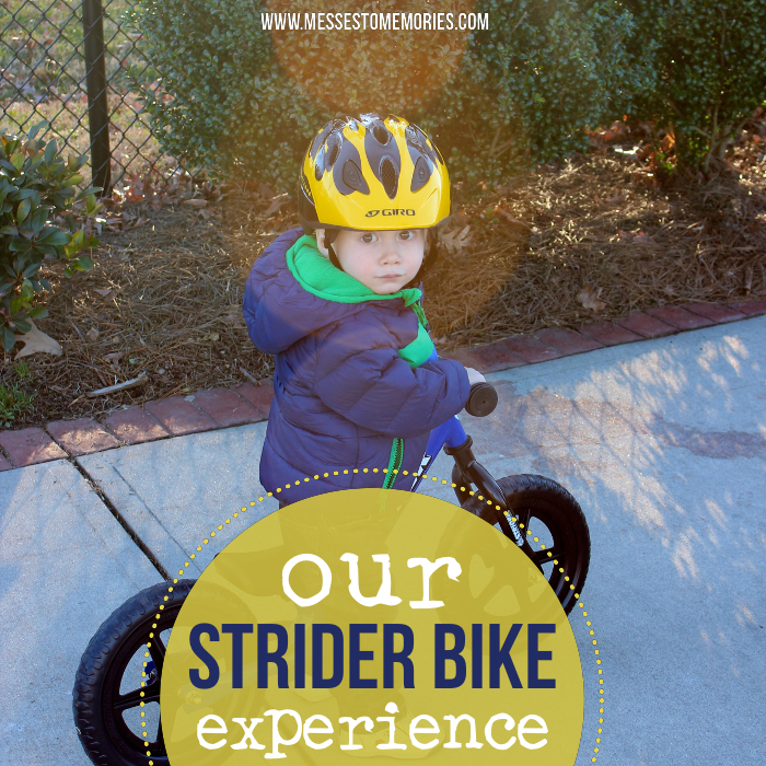 Our Strider Bike Experience Part 1 from Messes to Memories