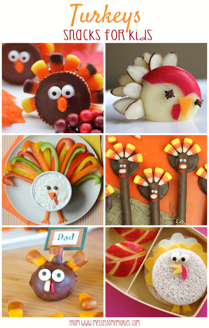 Fun Turkey Snacks for Kids from Messes to Memories