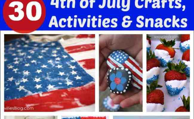 Thirty 4th Of July Crafts Activities And Snacks For Kids