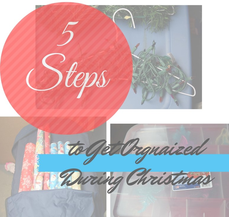5 Steps To Get Organized During Christmas with Printable
