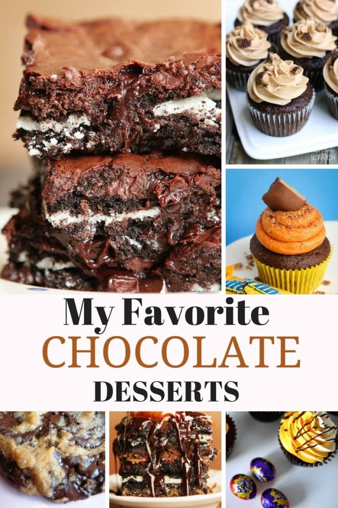 MY FAVORITE CHOCOLATE DESSERTS