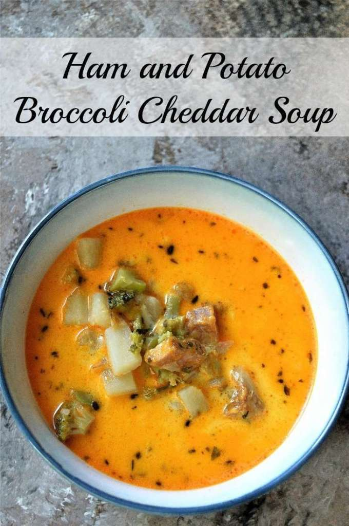Ham and Potato Broccoli Cheddar Soup