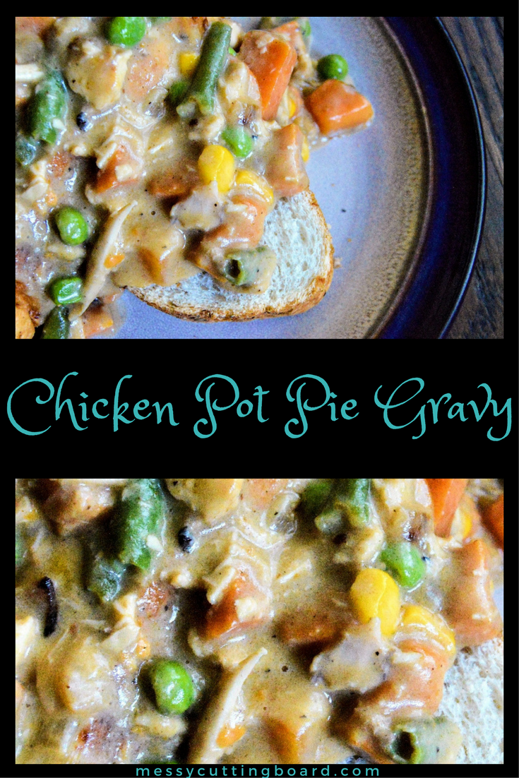 Chicken Pot Pie Gravy Pin