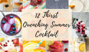 12 Thirst Quenching Summer Cocktail Feature
