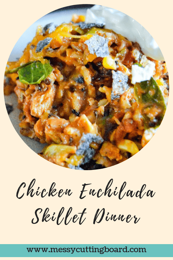 Chicken Enchilada Skillet Dinner Post Title