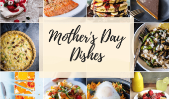 Mother's Day Dishes Feature
