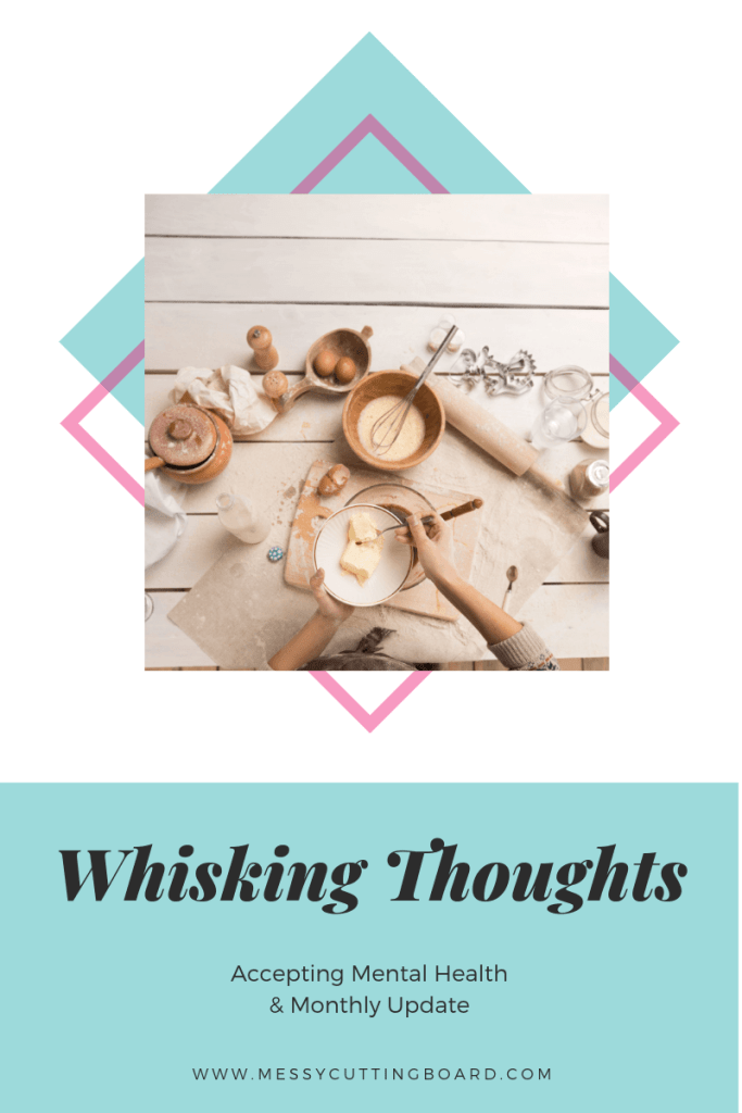 Pinnable image for Whisking Thoughts: Accepting Mental Health 2019