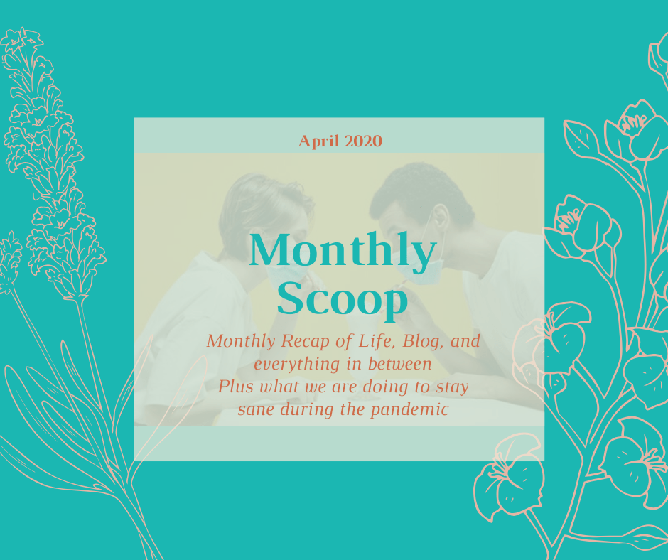 Title for Living in a the Pandemic April 2020 Monthly Scoop