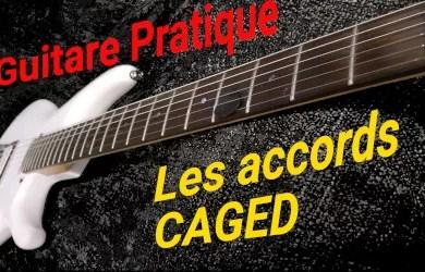 Les accords majeurs à la guitare : les accords CAGED
